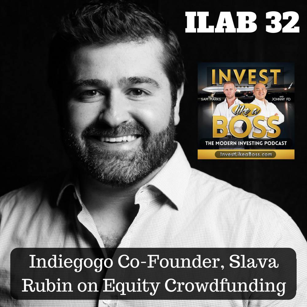Indiegogo Co-Founder, Slava Rubin on Equity Crowdfunding