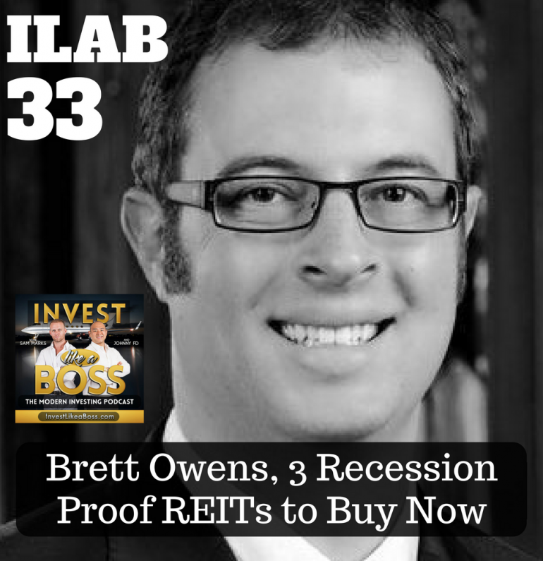 Brett Owens, 3 Recession Proof REITs to Buy Now