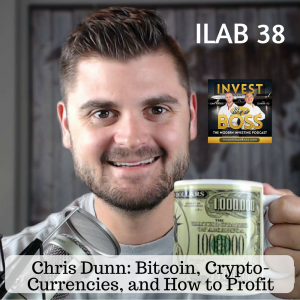 Chris Dunn: Bitcoin, Crypto-Currencies, and How to Profit