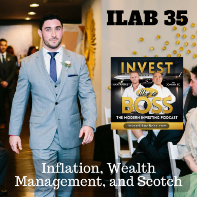 Inflation, Wealth Management, and Scotch