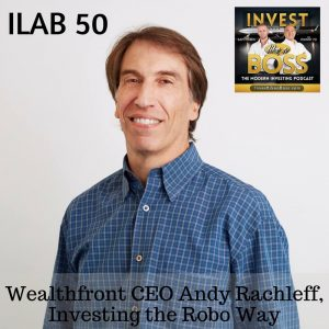 Wealthfront CEO Andy Rachleff Investing Robo Advisor Financial advisor