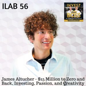 James Altucher - $15 Million to Zero and Back, Investing, Passion and Creativity
